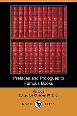 Prefaces and Prologues to Famous Books (Paperback)
