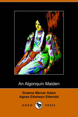 An Algonquin Maiden (Paperback)