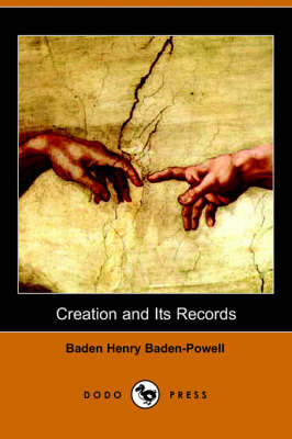 Creation and Its Records (Paperback)