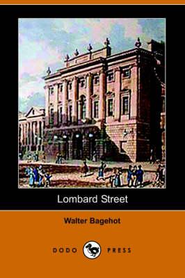Lombard Street: A Description of the Money Market (Paperback)