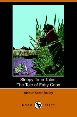 The Tale of Fatty Coon - Sleepy-Time-Tales (Paperback)