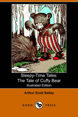 The Tale of Cuffy Bear - Sleepy-Time-Tales (Paperback)