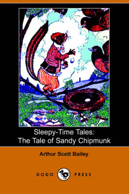 The Tale of Sandy Chipmunk - Sleepy-Time-Tales (Paperback)
