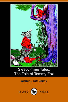 The Tale of Tommy Fox - Sleepy-Time-Tales (Paperback)