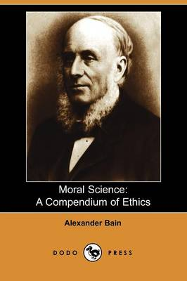 Moral Science: A Compendium of Ethics (Paperback)
