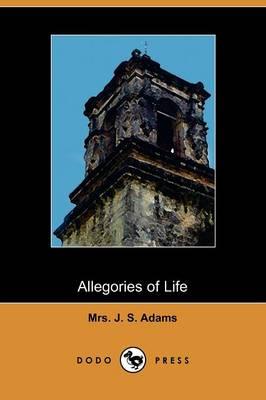 Allegories of Life (Paperback)