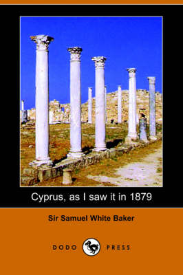 Cyprus, as I Saw It in 1879 (Paperback)