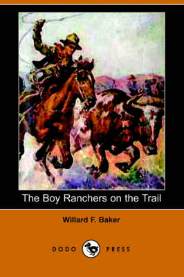 The Boy Ranchers on the Trail (Paperback)