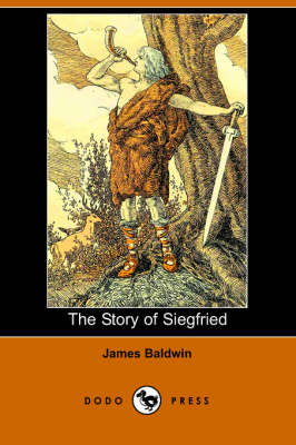 The Story of Siegfried (Paperback)