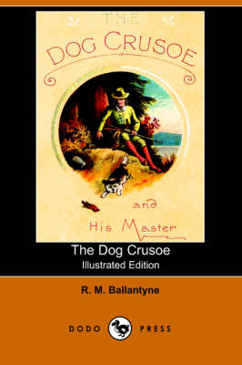 The Dog Crusoe (Paperback)