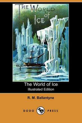 The World of Ice (Paperback)