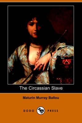 The Circassian Slave (Paperback)