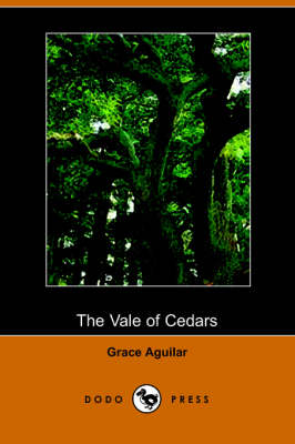 The Vale of Cedars (Paperback)