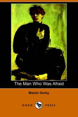 The Man Who Was Afraid (Paperback)