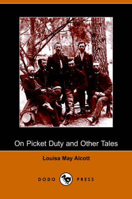 On Picket Duty and Other Tales (Paperback)