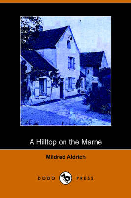 A Hilltop on the Marne (Dodo Press) (Paperback)
