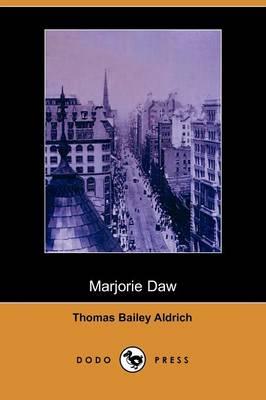 Marjorie Daw (Dodo Press) (Paperback)