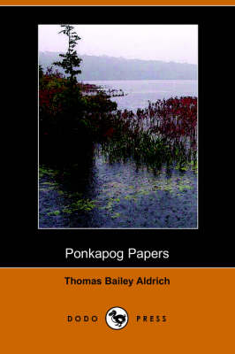 Ponkapog Papers (Dodo Press) (Paperback)