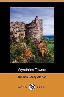 Wyndham Towers (Dodo Press) (Paperback)