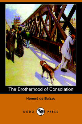 The Brotherhood of Consolation (Dodo Press) (Paperback)