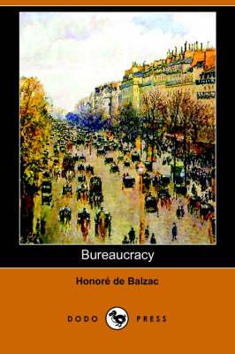 Bureaucracy (Dodo Press) (Paperback)
