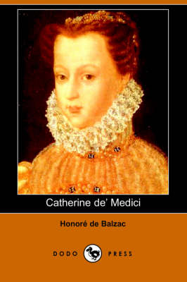 Catherine de' Medici (Dodo Press) (Paperback)