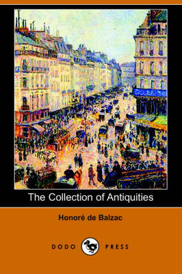 The Collection of Antiquities (Dodo Press) (Paperback)
