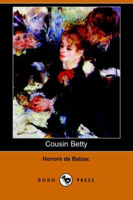 Cousin Betty (Dodo Press) (Paperback)