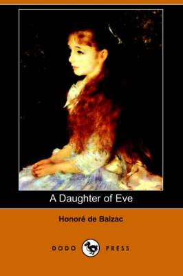 A Daughter of Eve (Dodo Press) (Paperback)