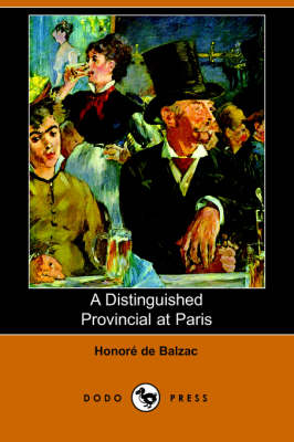 A Distinguished Provincial at Paris (Dodo Press) (Paperback)