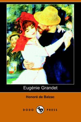 Eugenie Grandet (Dodo Press) (Paperback)