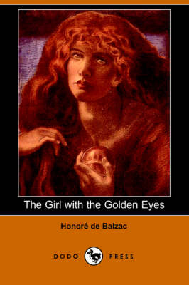 The Girl with the Golden Eyes (Dodo Press) (Paperback)