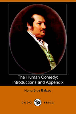 The Human Comedy: Introductions and Appendix (Dodo Press) (Paperback)