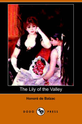 The Lily of the Valley (Dodo Press) (Paperback)