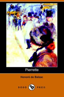 Pierrette (Dodo Press) (Paperback)