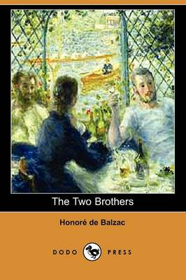 The Two Brothers (Dodo Press) (Paperback)