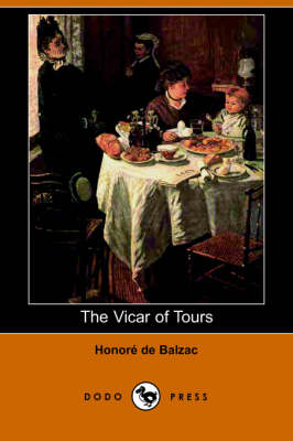 The Vicar of Tours (Dodo Press) (Paperback)