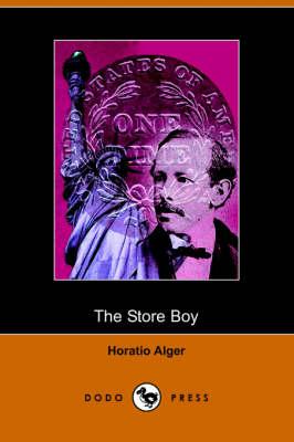 The Store Boy (Dodo Press) (Paperback)