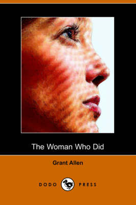 The Woman Who Did (Dodo Press) (Paperback)