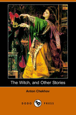 The Witch, and Other Stories (Dodo Press) (Paperback)