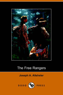 The Free Rangers: A Story of the Early Days Along the Mississippi (Dodo Press) (Paperback)