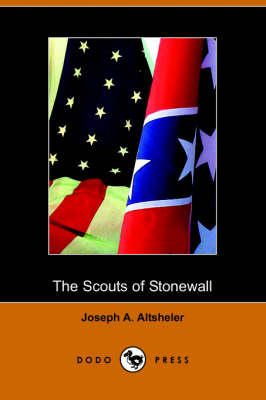 The Scouts of Stonewall: The Story of the Great Valley Campaign (Paperback)