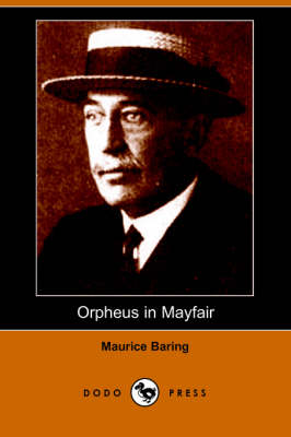 Orpheus in Mayfair (Dodo Press) (Paperback)