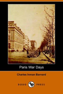Paris War Days (Dodo Press) (Paperback)