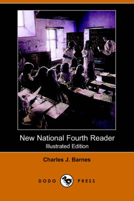 New National Fourth Reader (Illustrated Edition) (Dodo Press) (Paperback)
