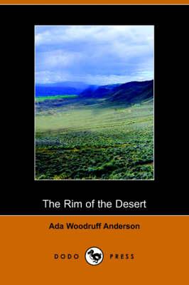 The Rim of the Desert (Dodo Press) (Paperback)