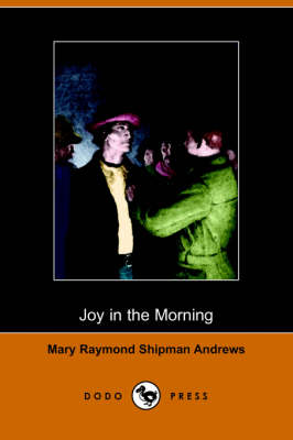 Joy in the Morning (Illustrated Edition) (Dodo Press) (Paperback)