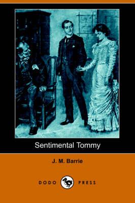 Sentimental Tommy (Dodo Press) (Paperback)