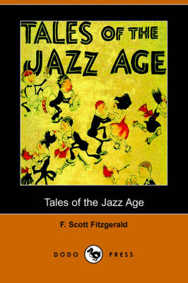 Tales of the Jazz Age (Dodo Press) (Paperback)