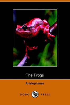 The Frogs (Dodo Press) (Paperback)